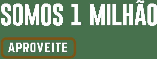 Somos um milhão