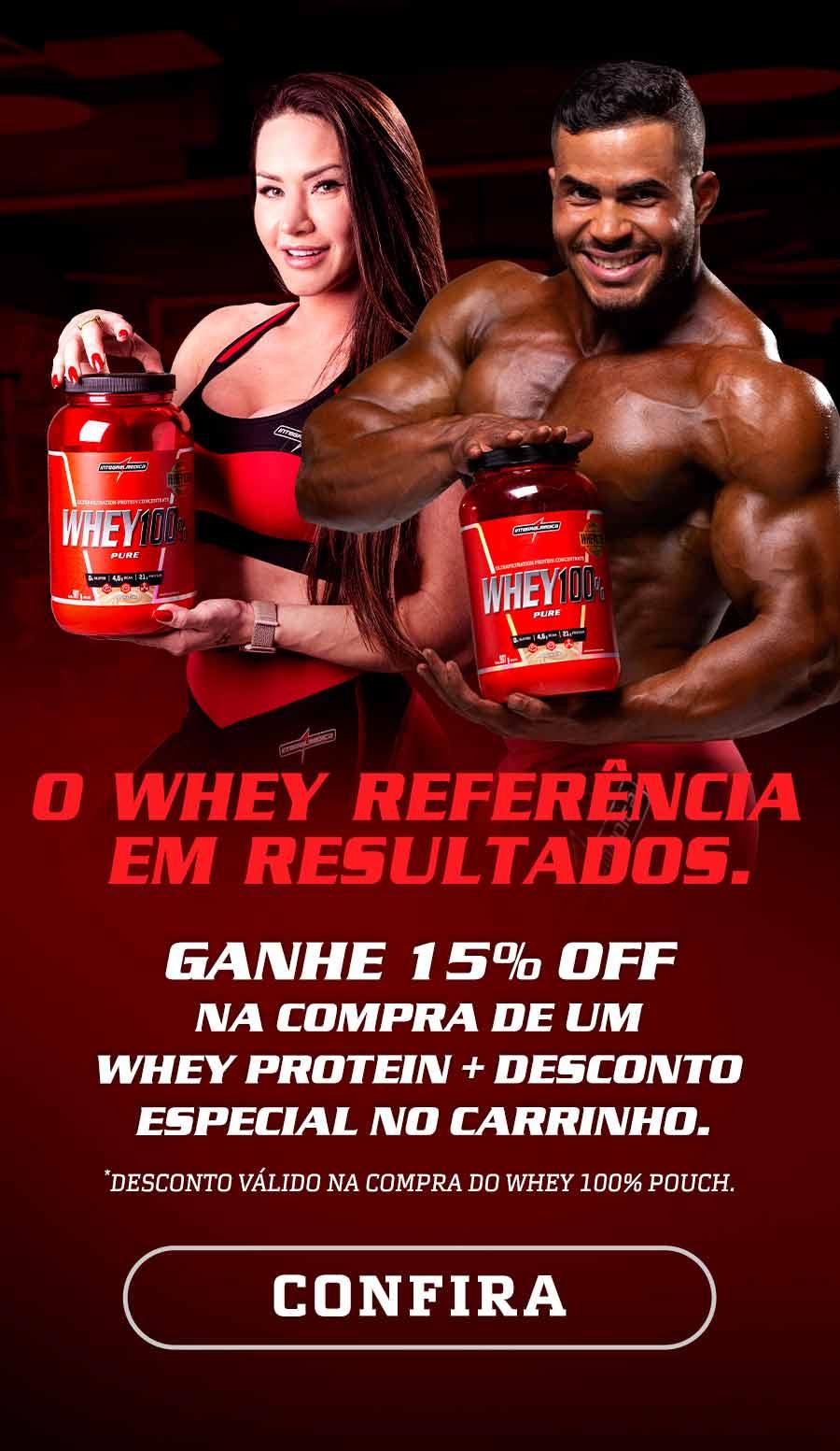 Whey Protein com até 15% off